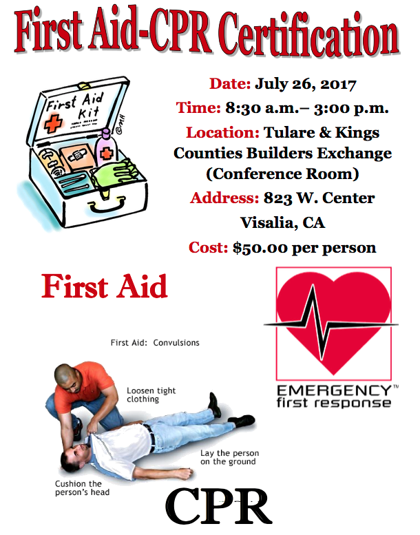 first aid - cpr certification class - july 26th - tulare-kings ...